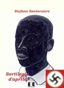 Sortilegio d'aprile - Stefano Santarsiere - ebook