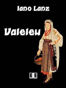 Valeleu - Iano Lanz - ebook