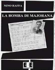La bomba di Majorana - Antonino Raffa - copertina