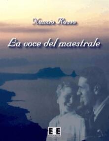 La voce del maestrale - Nunzio Russo - ebook