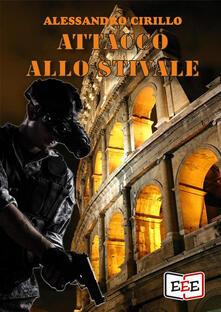 Attacco allo Stivale - Alessandro Cirillo - ebook