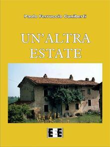 Un' altra estate - Paolo Ferruccio Cuniberti - ebook