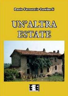 Un' altra estate - Paolo Ferruccio Cuniberti - copertina