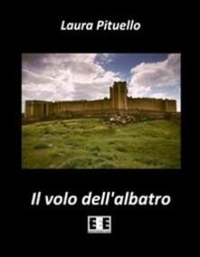 Il volo dell'albatro - Laura Pituello - copertina