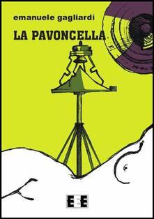 La pavoncella - Emanuele Gagliardi - ebook