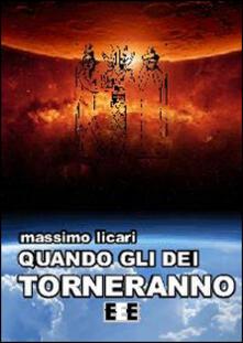 Quando gli dei torneranno - Massimo Licari - copertina