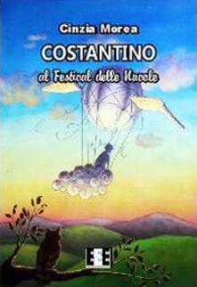 Costantino e il festival delle nuvole - Cinzia Morea - copertina