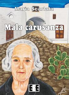 Mala carusanza - Maria Scarlata - copertina