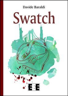 Swatch - Davide Baraldi - ebook