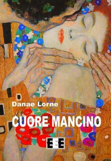 Cuore mancino - Danae Lorne - ebook