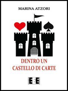 Dentro un castello di carte - Marina Atzori - copertina