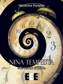 Nina Tempesta e le ceneri di Hilde - Nicoletta Parigini - copertina
