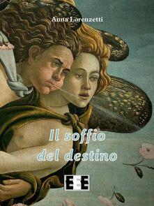 Il soffio del destino - Anna Lorenzetti - copertina