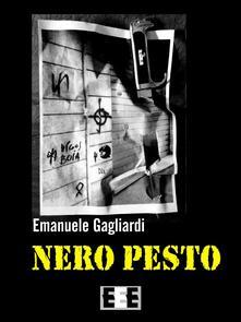 Nero pesto - Emanuele Gagliardi - copertina