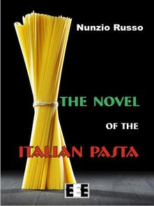 Thenovel of the italian pasta