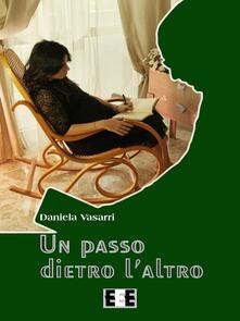Un passo dietro l'altro - Daniela Vasarri - copertina
