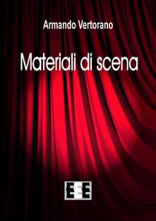 Materiali di scena - Armando Vertorano - copertina