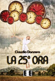 La 25ª ora - Claudio Danzero - copertina