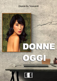 Donne oggi - Daniela Vasarri - copertina