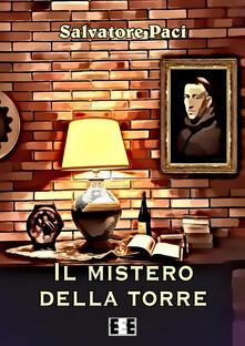 Il mistero della torre - Salvatore Paci - ebook