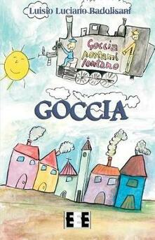 Goccia - Luisio Luciano Badolisani - copertina
