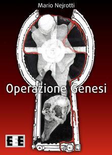 Operazione Genesi - Mario Nejrotti - ebook