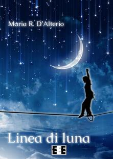 Linea di luna - Maria Rotonda D'Alterio - copertina