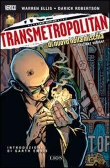 Di nuovo nella mischia. Transmetropolitan. Edizione variant. Vol. 1 - Warren Ellis,Darick Robertson - copertina