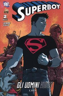 Gli uomini vuoti. Superboy. Vol. 2 - Jeff Lemire,Pier Gallo - copertina
