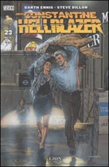 Hellblazer. Vol. 23 - Garth Ennis,Steve Dillon - copertina