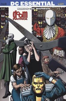 Doom Patrol. Vol. 1 - Grant Morrison,Richard Case,Dougie Braithwaite - copertina