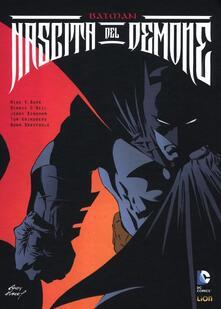 Nascita del demone. Batman - Dennis O'Neil,Norm Breyfogle - copertina