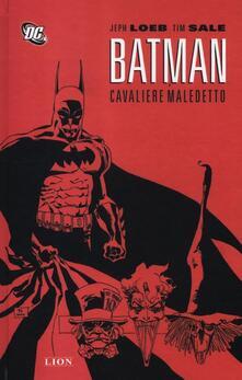 Batman. Cavaliere maledetto - Jeph Loeb,Tim Sale - copertina
