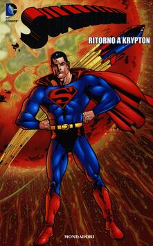 Ritorno a Krypton. Superman. Vol. 16