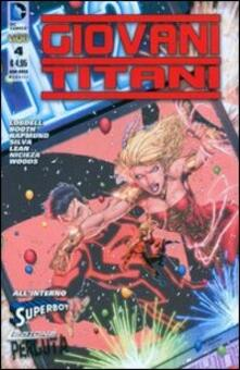Giovani Titani. Vol. 4 - Scott Lobdell,Brett Booth,Fabian Nicieza - copertina