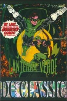 Lanterna verde. Vol. 1 - Denny O'Neil,Mike Grell - copertina