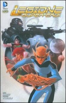 Mondo ostile. La legione dei supereroi. Vol. 1 - Paul Levitz,Francis Portela - copertina