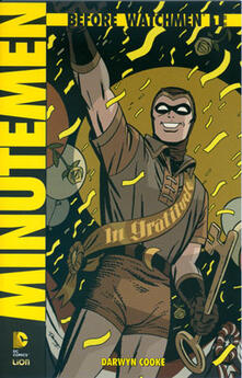 Amatigota.it Minutemen. Before watchmen. Vol. 1 Image
