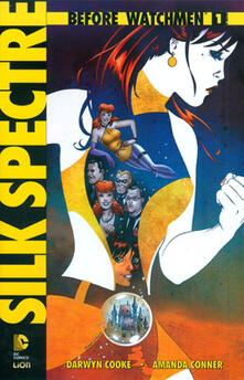 Amatigota.it Silk spectre. Before Watchmen. Vol. 1 Image