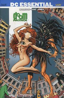 Doom Patrol. Vol. 2 - Grant Morrison,Richard Case,Kelley Jones - copertina