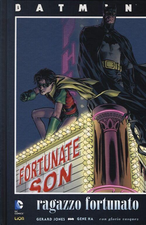 Ragazzo fortunato. Batman