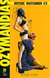 Ozymandias. Before watchmen. Vol. 2