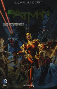 Gli outsiders. Batman. Il cavaliere oscuro. Vol. 18