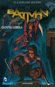 Caduta libera. Batman. Il cavaliere oscuro. Vol. 20