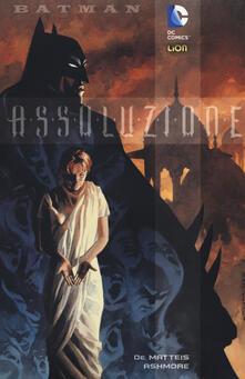 Assoluzione. Batman - Jean Marc DeMatteis,Brian Ashmore - copertina