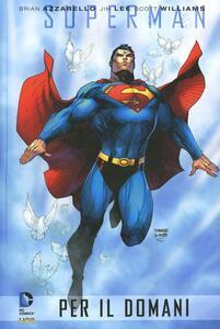 Superman per il domani