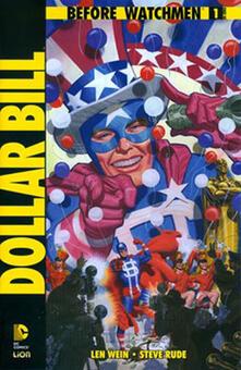 Dollar Bill. Before Watchmen - Len Wein,Steve Rude - copertina