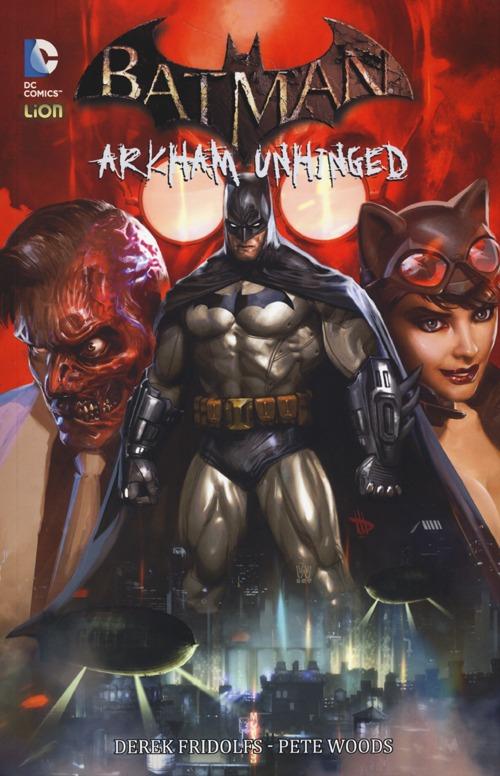 Arkham Unhinged. Batman. Vo...