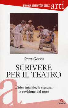 Festivalshakespeare.it Scrivere per il teatro. L'idea iniziale, la stesura, la revisione del testo Image