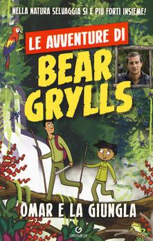 Amatigota.it Omar e la giungla. Le avventure di Bear Grylls Image